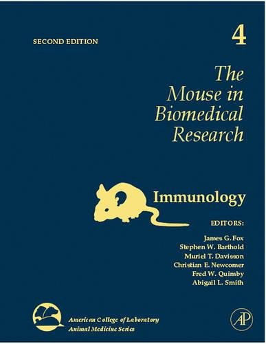 9780123694584: The Mouse in Biomedical Research, Volume 4, Second Edition: Immunology (American College of Laboratory Animal Medicine)