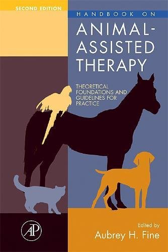 9780123694843: Handbook on Animal-Assisted Therapy, Second Edition: Theoretical Foundations and Guidelines for Practice