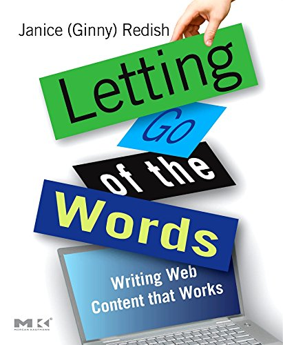 9780123694867: Letting Go of the Words: Writing Web Content that Works (Interactive Technologies)