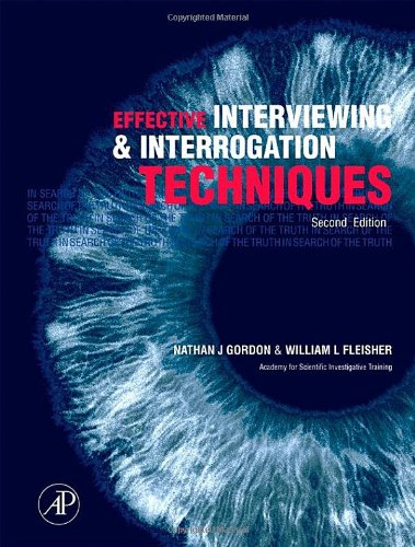 9780123694904: Effective Interviewing and Interrogation Techniques, Second Edition