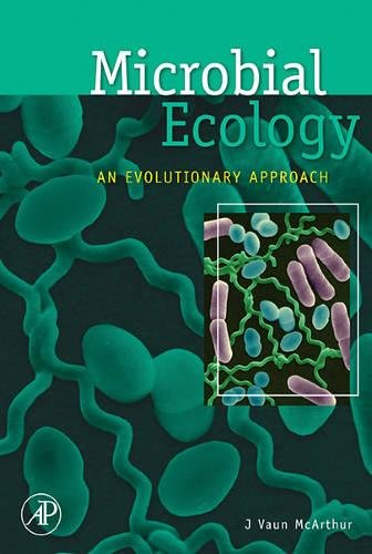 9780123694911: Microbial Ecology: An Evolutionary Approach