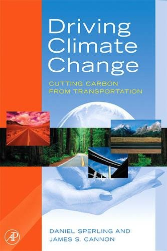 9780123694959: Driving Climate Change: Cutting Carbon from Transportation
