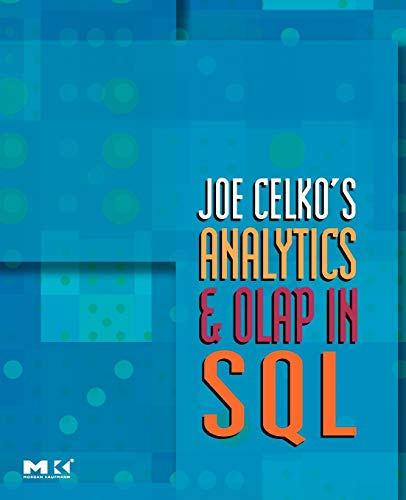 9780123695123: Joe Celko's Analytics and OLAP in SQL (The Morgan Kaufmann Series in Data Management Systems)