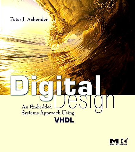 9780123695284: Digital Design (VHDL): An Embedded Systems Approach Using VHDL
