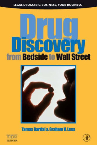 9780123695338: Drug Discovery: From Bedside to Wall Street