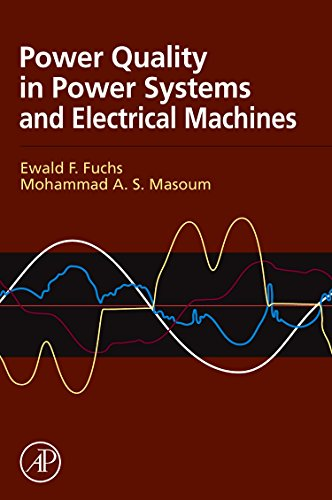 Power Quality in Power Systems and Electrical: Fuchs, Ewald