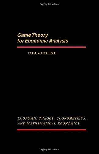 9780123701800: Game Theory for Economic Analysis (Economic Theory, Econometrics, and Mathematical Economics)