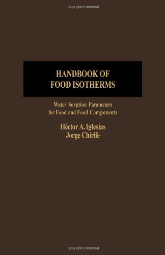 9780123703804: Handbook of Food Isotherms: Water Sorption Parameters for Food and Food Components (Food Science & Technology Monographs)