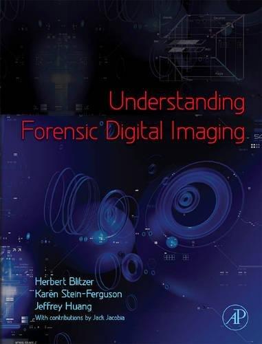 9780123704511: Understanding Forensic Digital Imaging