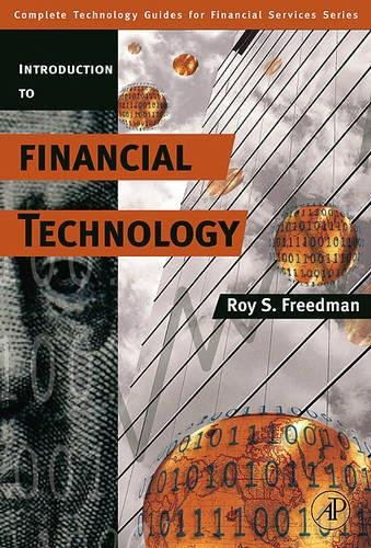 9780123704788: An Introduction to Financial Technology (Complete Technology Guides for Financial Services)