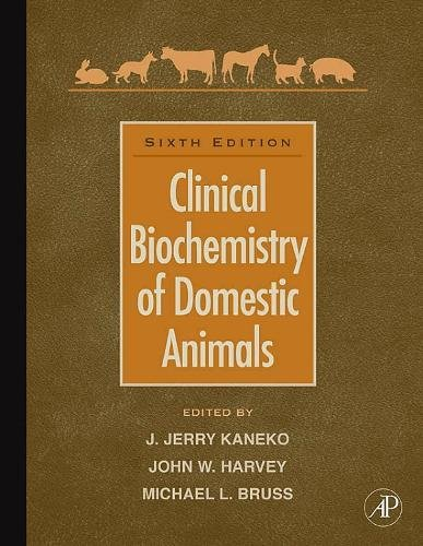 9780123704917: Clinical Biochemistry of Domestic Animals, Sixth Edition