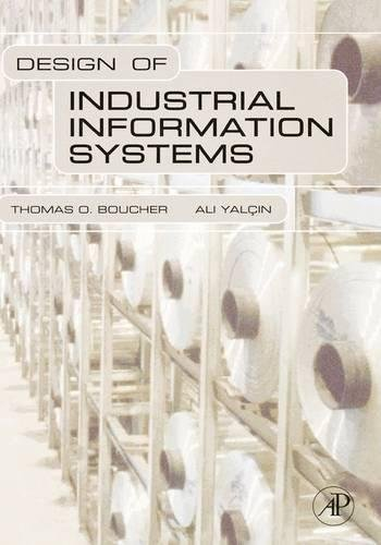 9780123704924: Design of Industrial Information Systems