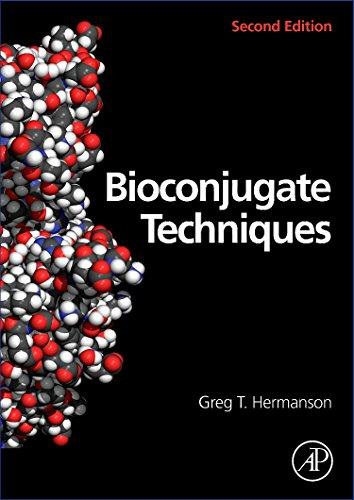 9780123705013: Bioconjugate Techniques, Second Edition