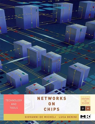 9780123705211: Networks on Chips: Technology and Tools (Systems on Silicon)