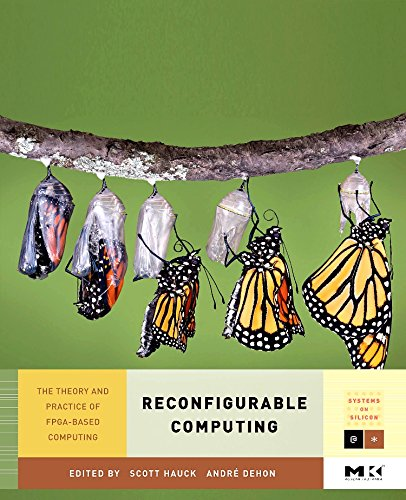 9780123705228: Reconfigurable Computing, Volume 1: The Theory and Practice of FPGA-Based Computation (Systems on Silicon)