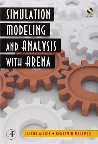 9780123705235: Simulation Modeling and Analysis with ARENA