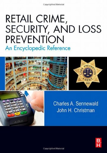 9780123705297: Retail Crime, Security, and Loss Prevention: An Encyclopedic Reference
