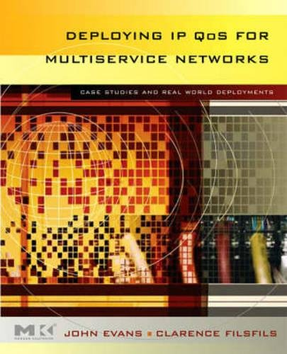 9780123705495: Deploying IP and MPLS QoS for Multiservice Networks: Theory & Practice (The Morgan Kaufmann Series in Networking)