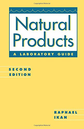 9780123705518: Natural Products, Second Edition: A Laboratory Guide