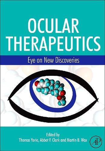 9780123705853: Ocular Therapeutics,: Eye on New Discoveries