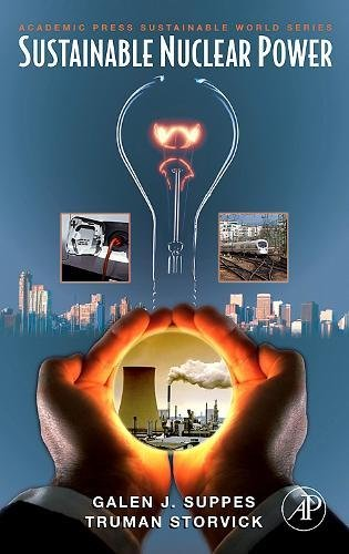 9780123706027: Sustainable Nuclear Power (Sustainable World)