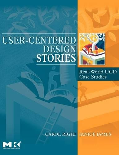 9780123706089: User-Centered Design Stories: Real-World UCD Case Studies (Interactive Technologies)