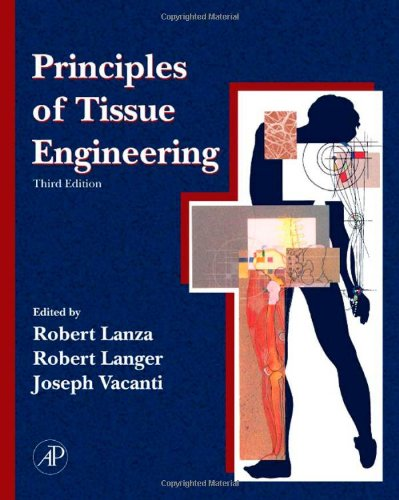 9780123706157: Principles of Tissue Engineering, 3rd Edition