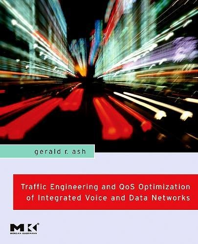 9780123706256: Traffic Engineering and QoS Optimization of Integrated Voice & Data Networks (Morgan Kaufmann Series in Networking)