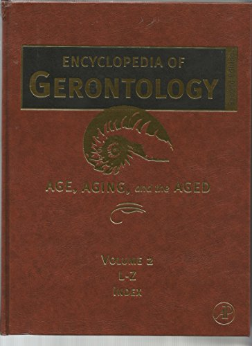 9780123706447: Encyclopedia of Gerontology, Two-Volume Set: Encyclopedia of Gerontology, Volume 2, Second Edition