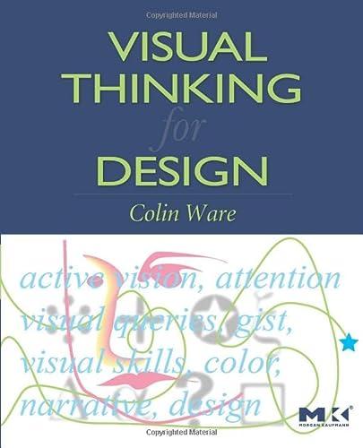 9780123708960: Visual Thinking for Design (Morgan Kaufmann Series in Interactive Technologies)