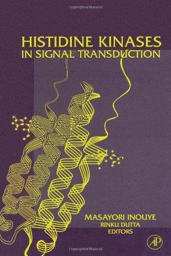 9780123724847: Histidine Kinases in Signal Transduction