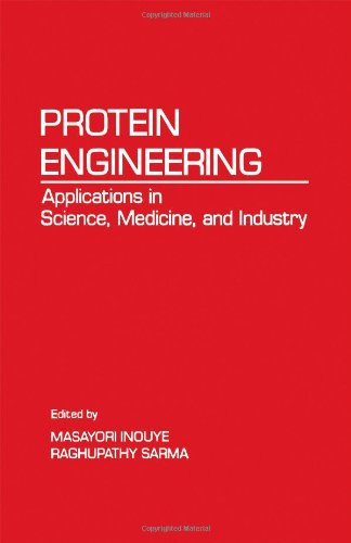 9780123724854: Protein Engineering: Applications in Science, Medicine, and Industry