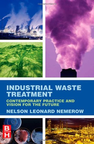 9780123724939: Industrial Waste Treatment: Contemporary Practice and Vision for the Future