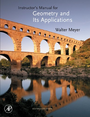 9780123724946: Geometry and Its Applications, Instructor's Manual, Second Edition