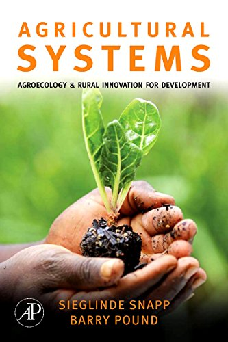 9780123725172: Agricultural Systems: Agroecology and Rural Innovation for Development