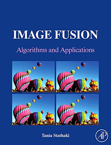 Image Fusion: Algorithms and Applications: Stathaki, Tania