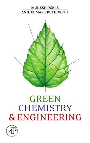 9780123725325: Green Chemistry and Engineering
