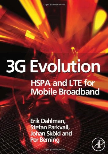 9780123725332: 3G Evolution: HSPA and LTE for Mobile Broadband