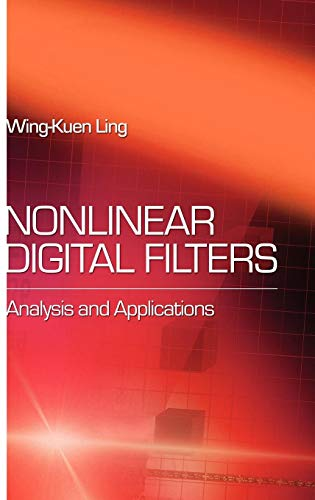 9780123725363: Nonlinear Digital Filters: Analysis and Applications