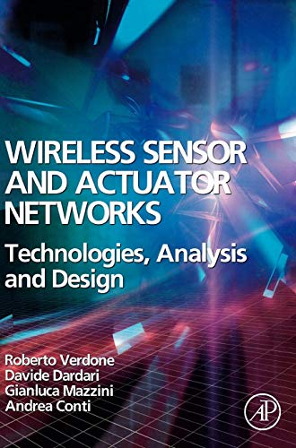 9780123725394: Wireless Sensor and Actuator Networks: Technologies, Analysis and Design