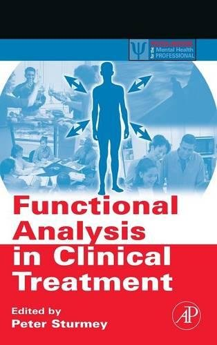 9780123725448: Functional Analysis in Clinical Treatment (Practical Resources for the Mental Health Professional)