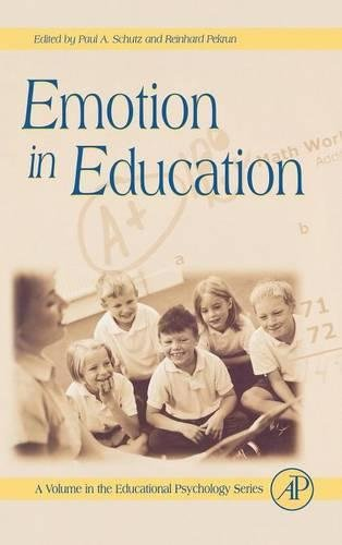 9780123725455: Emotion in Education (Educational Psychology)