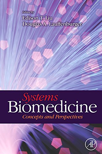 9780123725509: Systems Biomedicine