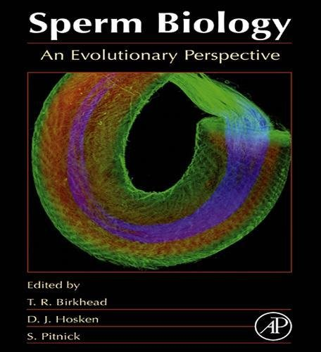 9780123725684: Sperm Biology: An Evolutionary Perspective
