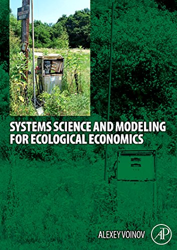 9780123725837: Systems Science and Modeling for Ecological Economics