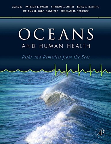 9780123725844: Oceans and Human Health: Risks and Remedies from the Seas
