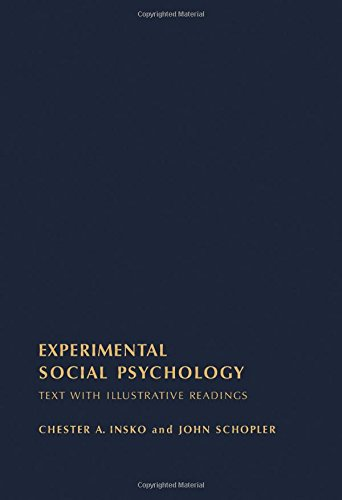 9780123726506: Experimental Social Psychology: Text with Illustrative Readings