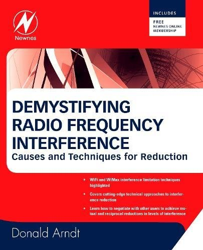 9780123735546: Demystifying Radio Frequency Interference: Causes and Techniques for Reduction