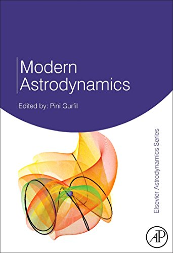 9780123735621: Modern Astrodynamics, Volume 1 (Elsevier Astrodynamics Series)