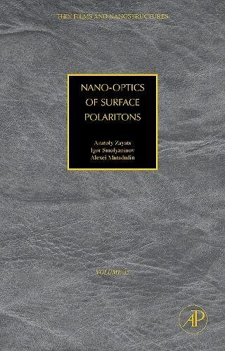 9780123735638: Nano-Optics of Surface Polaritons (Thin Films and Nanostructures)